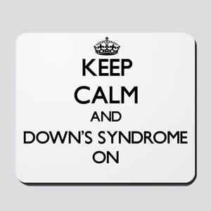 Keep Calm and Down's Syndrome ON Mousepad