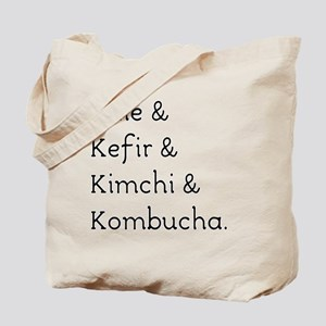 Kale Kefir Kimchi And Kombucha Tote Bag
