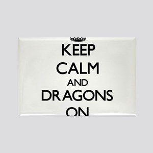 Keep Calm and Dragons ON Magnets