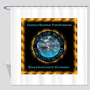 CRPS RSD This IS Our World Don't Le Shower Curtain
