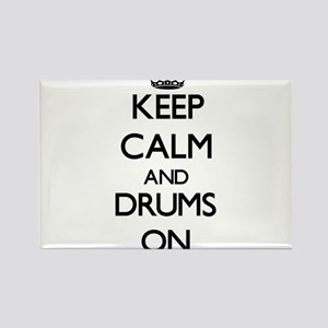 Keep Calm and Drums ON Magnets