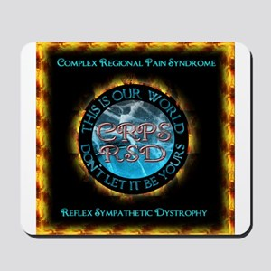 CRPS RSD This IS Our World Don't Let It Mousepad