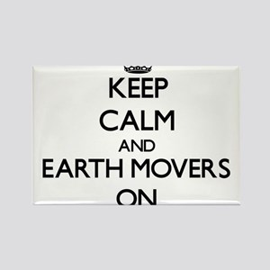 Keep Calm and EARTH MOVERS ON Magnets