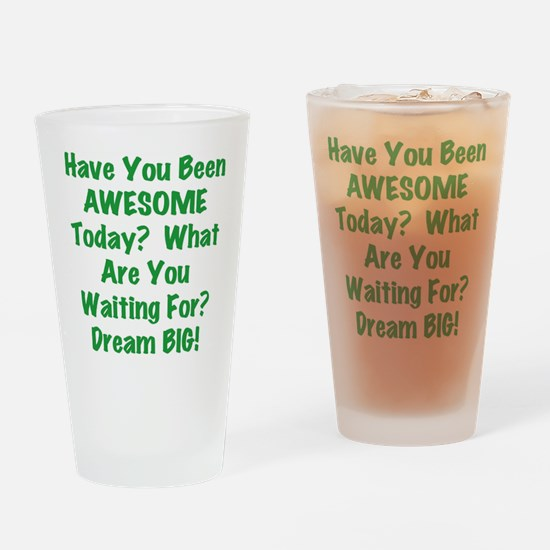 Be AWESOME Drinking Glass