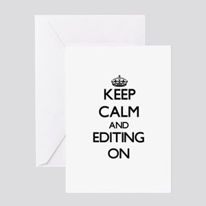 Keep Calm and EDITING ON Greeting Cards
