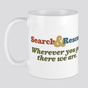 Wherever You Go, There We Are. Mug