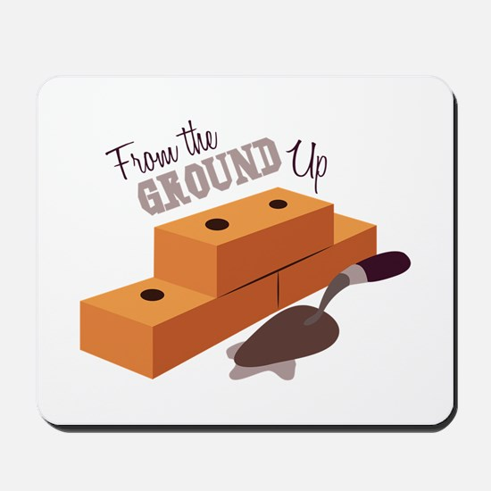 Ground Up Mousepad