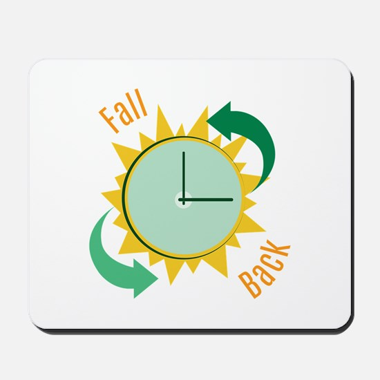 Fall Back Mousepad
