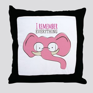 Remember Everything Throw Pillow