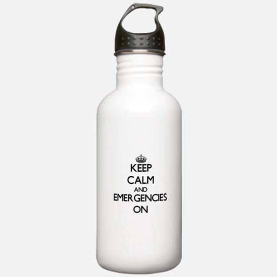 Keep Calm and EMERGENC Water Bottle
