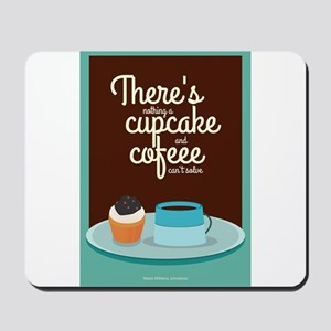 There's nothing a cupcake Marie Williams Mousepad