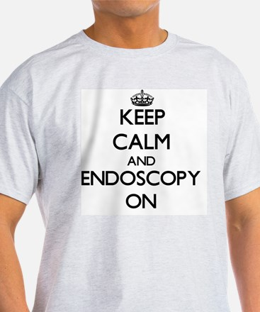 Keep Calm and ENDOSCOPY ON T-Shirt