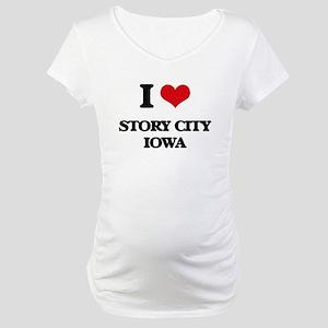 I love Story City Iowa Maternity T-Shirt