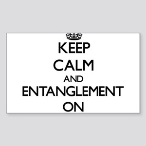 Keep Calm and ENTANGLEMENT ON Sticker