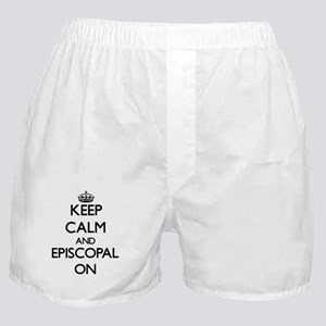 Keep Calm and EPISCOPAL ON Boxer Shorts