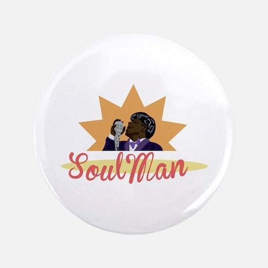 """Soul Man 3.5"""" Button"""