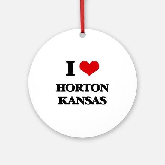 I love Horton Kansas Ornament (Round)