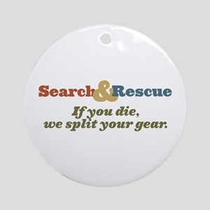If You Die We Split Your Gear Ornament (Round)