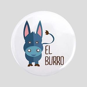 "El Burro 3.5"" Button"