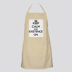 Keep Calm and EXISTENCE ON Apron