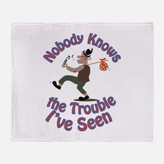 Nobody Knows Throw Blanket