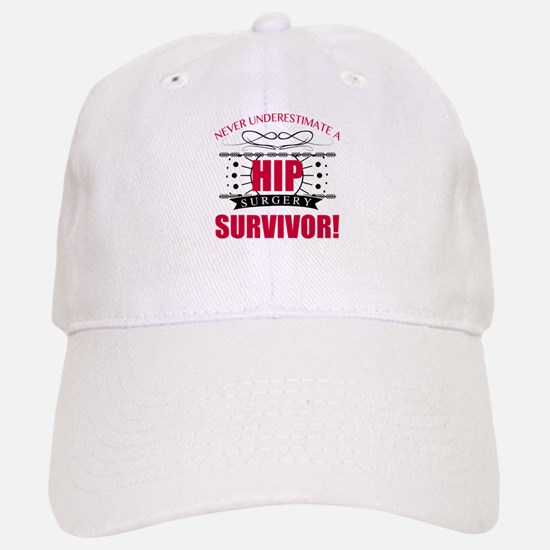 Hip Surgery Survivor Baseball Baseball Cap