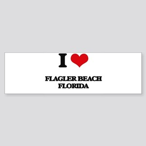 I love Flagler Beach Florida Bumper Sticker