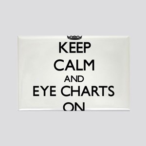Keep Calm and EYE CHARTS ON Magnets