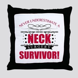 Neck Surgery Survivor Throw Pillow