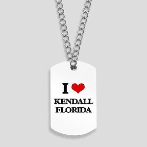 I love Kendall Florida Dog Tags