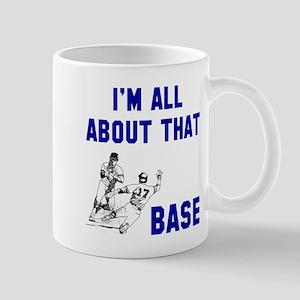 All about that base Mug