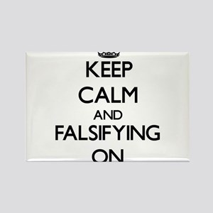 Keep Calm and Falsifying ON Magnets