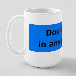 Doulas Do it Large Mug