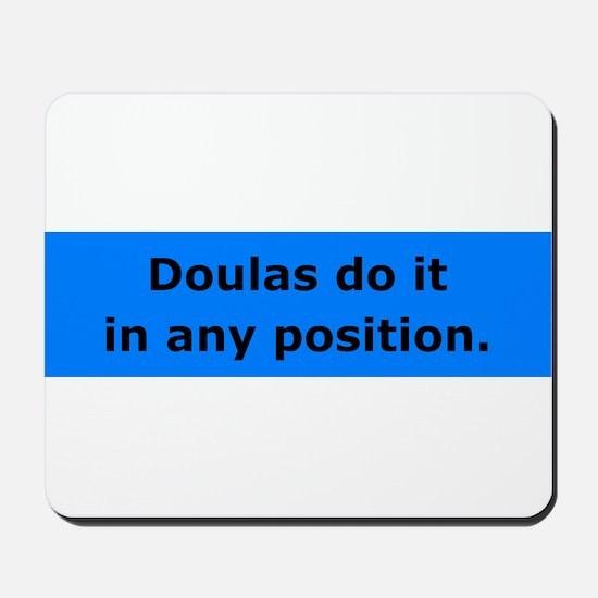 Doulas Do it Mousepad