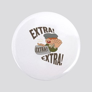 "Extra Extra 3.5"" Button"