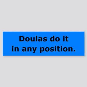 Doulas Do it Bumper Sticker