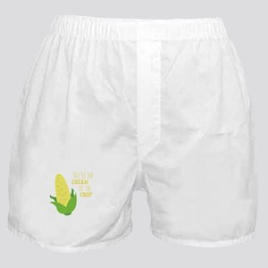You're The Cream Of The Crop Boxer Shorts