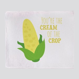 You're The Cream Of The Crop Throw Blanket