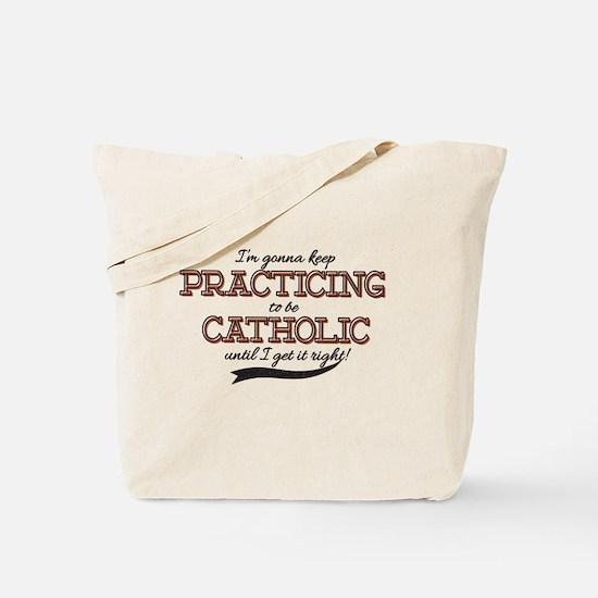 Practicing Catholic Tote Bag