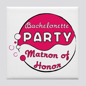 Matron of Honor Bachelorette Tile Coaster