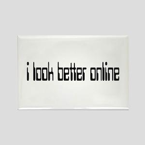 I look better online Rectangle Magnet