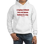 laptop without 2 real mouse butt Hooded Sweatshirt