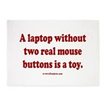 laptop without 2 real mouse buttons 5'x7'Area Rug