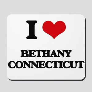 I love Bethany Connecticut Mousepad