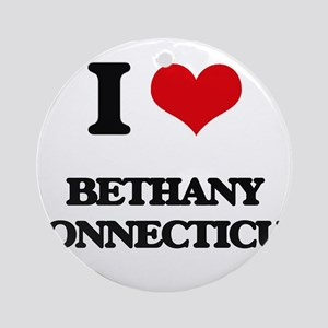 I love Bethany Connecticut Ornament (Round)