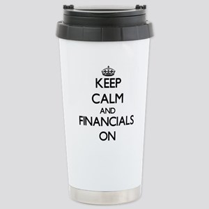Keep Calm and Financial Stainless Steel Travel Mug
