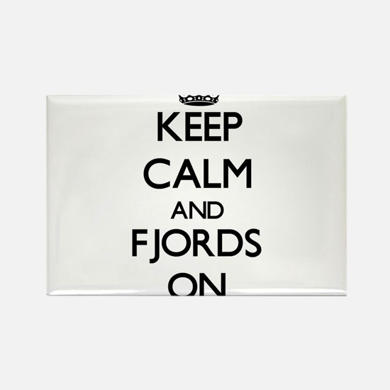 Keep Calm and Fjords ON Magnets