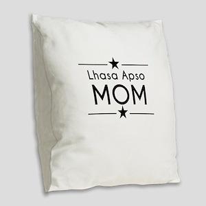 Lhasa Apso Mom Burlap Throw Pillow