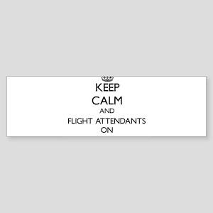 Keep Calm and Flight Attendants ON Bumper Sticker
