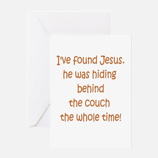 Found Jesus Greeting Card